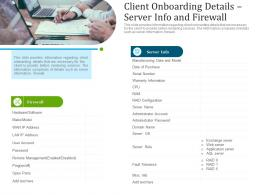 Client Onboarding Details Server Info And Firewall Ppt Professional