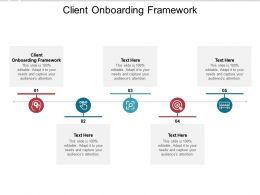 Client Onboarding Framework Ppt Powerpoint Presentation Portfolio Designs Cpb