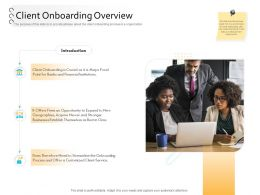 Client Onboarding Process Automation Client Onboarding Overview Ppt Powerpoint Visuals