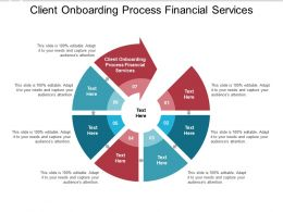 Client Onboarding Process Financial Services Ppt Powerpoint Presentation File Brochure Cpb