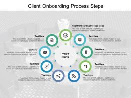 Client Onboarding Process Steps Ppt Powerpoint Presentation Ideas Professional Cpb