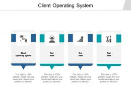 Client Operating System Ppt Powerpoint Presentation Model Introduction Cpb