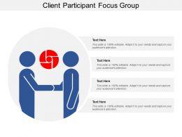 Client Participant Focus Group