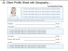 Client Profile Sheet With Geography Demographics And Core Values