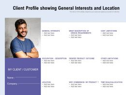 Client Profile Showing General Interests And Location