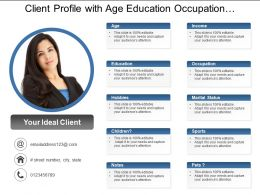 Client Profile With Age Education Occupation Sports And Notes
