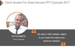 Client Quotes For Great Service Ppt Example 2017