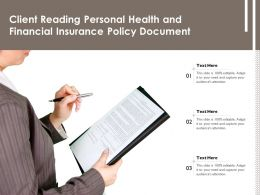 Client Reading Personal Health And Financial Insurance Policy