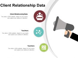 Client Relationship Data Ppt Powerpoint Presentation File Themes Cpb