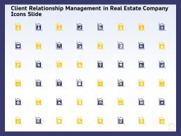 Client Relationship Management In Real Estate Company Ppt Powerpoint Tutorials