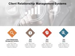 Client Relationship Management Systems Ppt Powerpoint Presentation Show Brochure Cpb