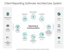 Client Reporting Software Architecture System