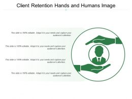 Client Retention Hands And Humans Image