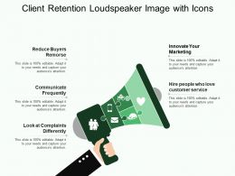 Client Retention Loudspeaker Image With Icons