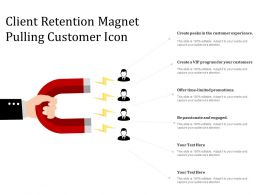 Client Retention Magnet Pulling Customer Icon