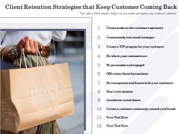 Client Retention Strategies That Keep Customer Coming Back