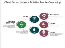 Client Server Network Activities Mobile Computing Ppt Powerpoint Presentation Slides Background Cpb