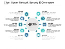 Client Server Network Security E Commerce Ppt Powerpoint Presentation Layouts Design Ideas Cpb