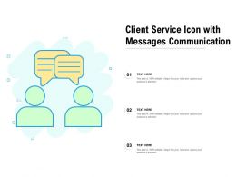 Client Service Icon With Messages Communication