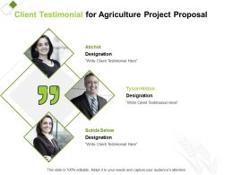 Client Testimonial For Agriculture Project Proposal Ppt Powerpoint Presentation Images