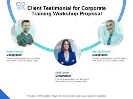 Client Testimonial For Corporate Training Workshop Proposal Ppt Powerpoint Maker