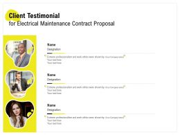 Client Testimonial For Electrical Maintenance Contract Proposal Ppt Powerpoint Slide