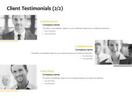 Client Testimonials Communication Business Ppt Powerpoint Presentation Outline File Formats