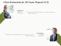Client Testimonials For 3D Game Proposal L1635 Ppt Powerpoint Presentation Inspiration