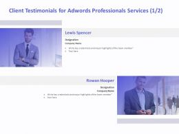 Client Testimonials For AdWords Professionals Services R270 Ppt Layouts