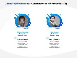 Client Testimonials For Automation Of HR Process R220 Ppt Model