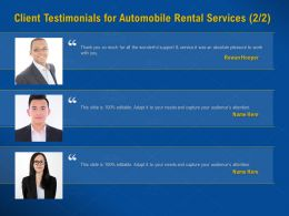 Client Testimonials For Automobile Rental Services Audience Ppt Powerpoint Presentation Layout