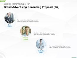 Client Testimonials For Brand Advertising Consulting Proposal Ppt Slides Graphic