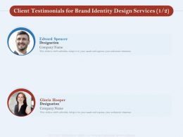 Client Testimonials For Brand Identity Design Services L1728 Ppt Powerpoint Templates