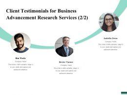Client Testimonials For Business Advancement Research Services Ppt Clipart