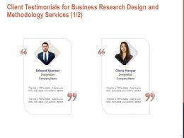 Client Testimonials For Business Research Design And Methodology Services L1648 Ppt Graphics