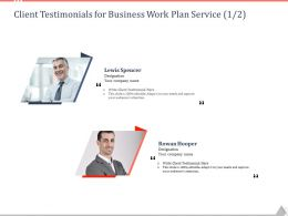 Client Testimonials For Business Work Plan Service Ppt Powerpoint Template