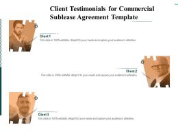 Client Testimonials For Commercial Sublease Agreement Template Ppt Infographic