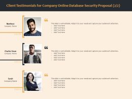 Client Testimonials For Company Online Database Security Proposal R273 Ppt Template