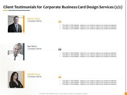 Client Testimonials For Corporate Business Card Design Services R242 Ppt File Display