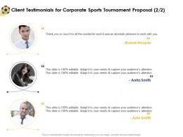 Client Testimonials For Corporate Sports Tournament Proposal Ppt Powerpoint Show