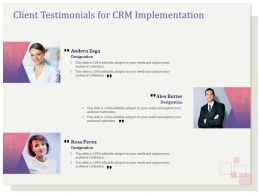 Client Testimonials For CRM Implementation R128 Ppt Templates