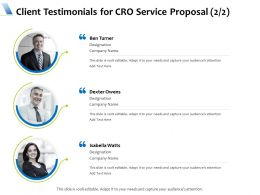 Client Testimonials For CRO Service Proposal L1734 Ppt Powerpoint Samples