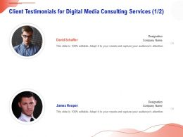 Client Testimonials For Digital Media Consulting Services R265 Ppt Gallery