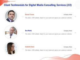 Client Testimonials For Digital Media Consulting Services R266 Ppt Layouts