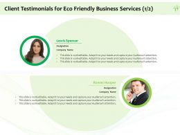 Client Testimonials For Eco Friendly Business Services R300 Ppt Powerpoint Outline