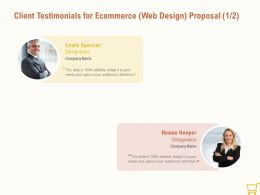 Client Testimonials For Ecommerce Web Design Proposal L1451 Ppt Powerpoint Tips