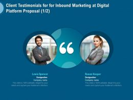 Client Testimonials For For Inbound Marketing At Digital Platform Proposal L1508 Ppt File
