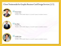 Client Testimonials For Graphic Business Card Design Services R337 Ppt Inspiration