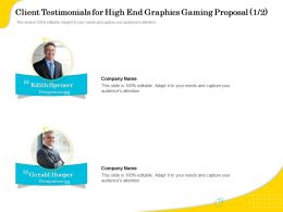 Client Testimonials For High End Graphics Gaming Proposal R274 Ppt Example File