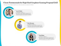 Client Testimonials For High End Graphics Gaming Proposal R275 Ppt Clipart